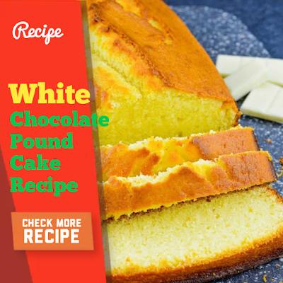 White chocolate pound cake and Easy Rosemary Focaccia Recipe