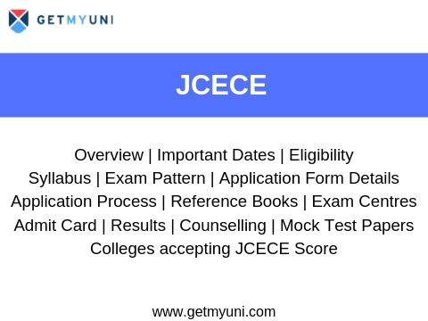 Information on JCECE Exam Registration, Dates, Counselling, Eligibility