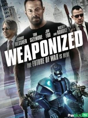 Phim Vũ Khí Tối Mật - Weaponized (2016)
