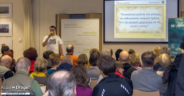 Klub Ruszaj w Drogę! - cykl spotkań autorskich z prezentacjami podróżniczymi o Polsce