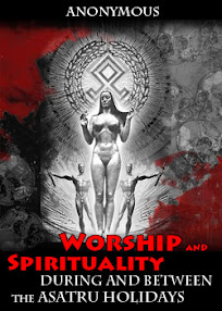 Cover of Anonymous's Book Worship and Spirituality During and Between the Asatru Holidays
