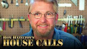 Ron Hazelton's HouseCalls thumbnail