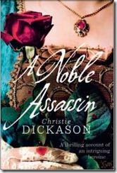 a noble assassin