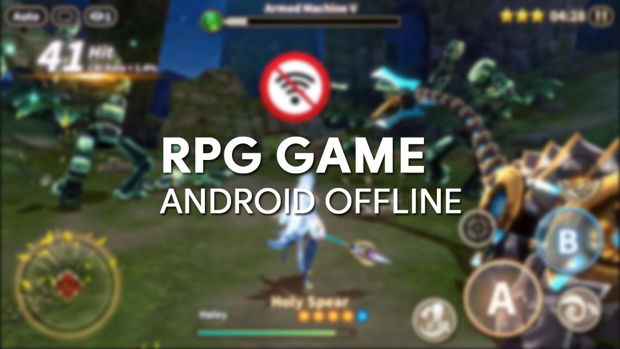 Game RPG android offline terbaik 2016