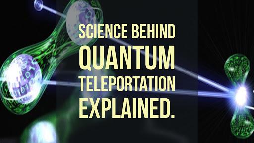 Science Behind Quantum Teleportation Explained.