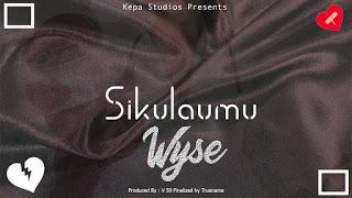 AUDIO | Wyse - Sikulaumu Mp3 (Audio Download)