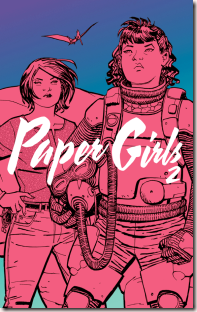 Paper Girls volume 2 by Brian K Vaughan graphic novel