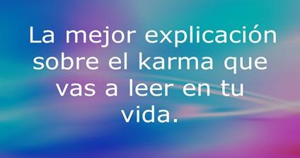 La-mejor-explicación-sobre-el-karma-que-vas-a-leer-en-tu-vida