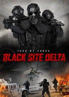 Biệt Đội Tù Nhân - Black Site Delta 2017