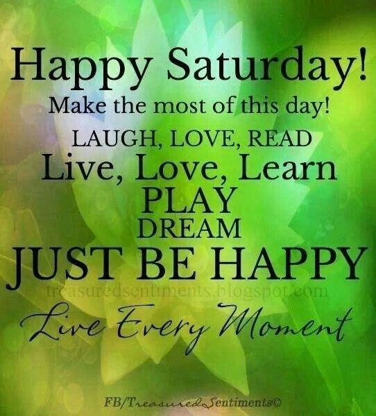 [d5266787005420453673801d1481a7b4--happy-saturday-quotes-weekend-quotes%5B2%5D]