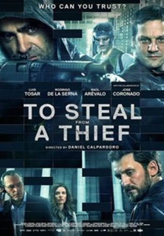 Trộm Đồ Của Kẻ Cắp - To Steal from a Thief (2016)