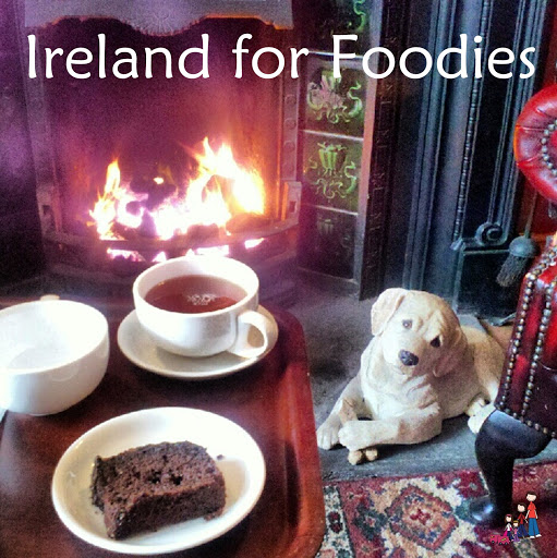 Ireland for Foodies. From Ireland Family Vacations