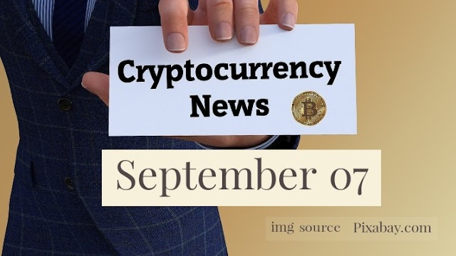 Cryptocurrency News Cast For September 7th 2020 ?