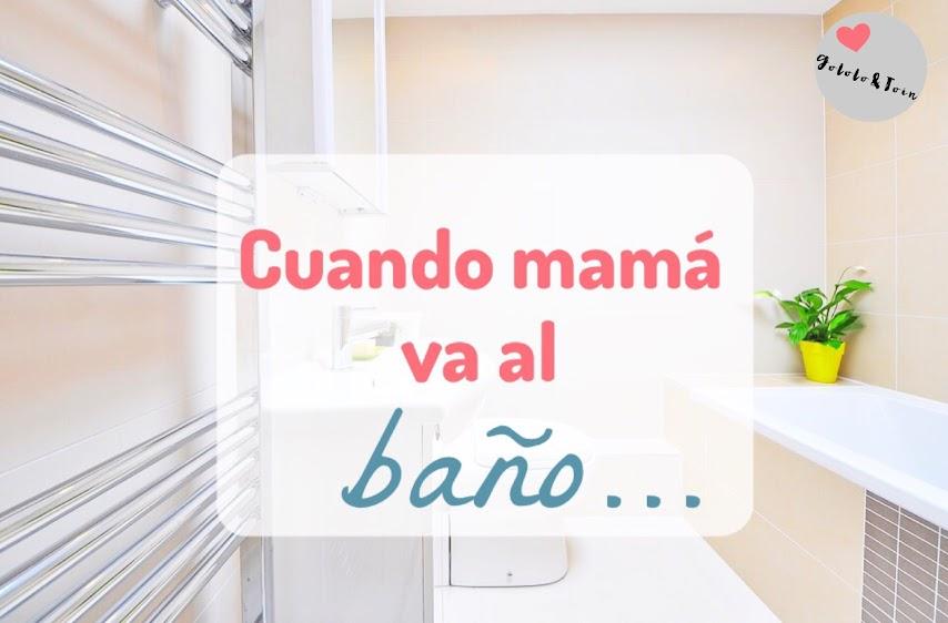 mamá-baño-maternidad-humor-cuarto-baño
