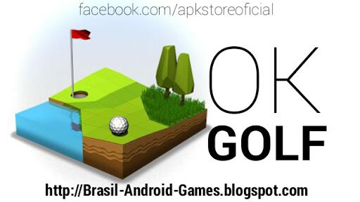Download OK Golf v1.5.3 APK MOD TUDO DESBLOQUEADO Grátis - Jogos Android