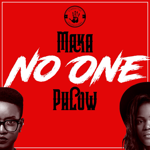 "[MUSIC]: MAKA - ""NO ONE"" (ft. Phlow)"