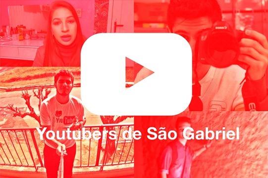 youtubers de São Gabriel