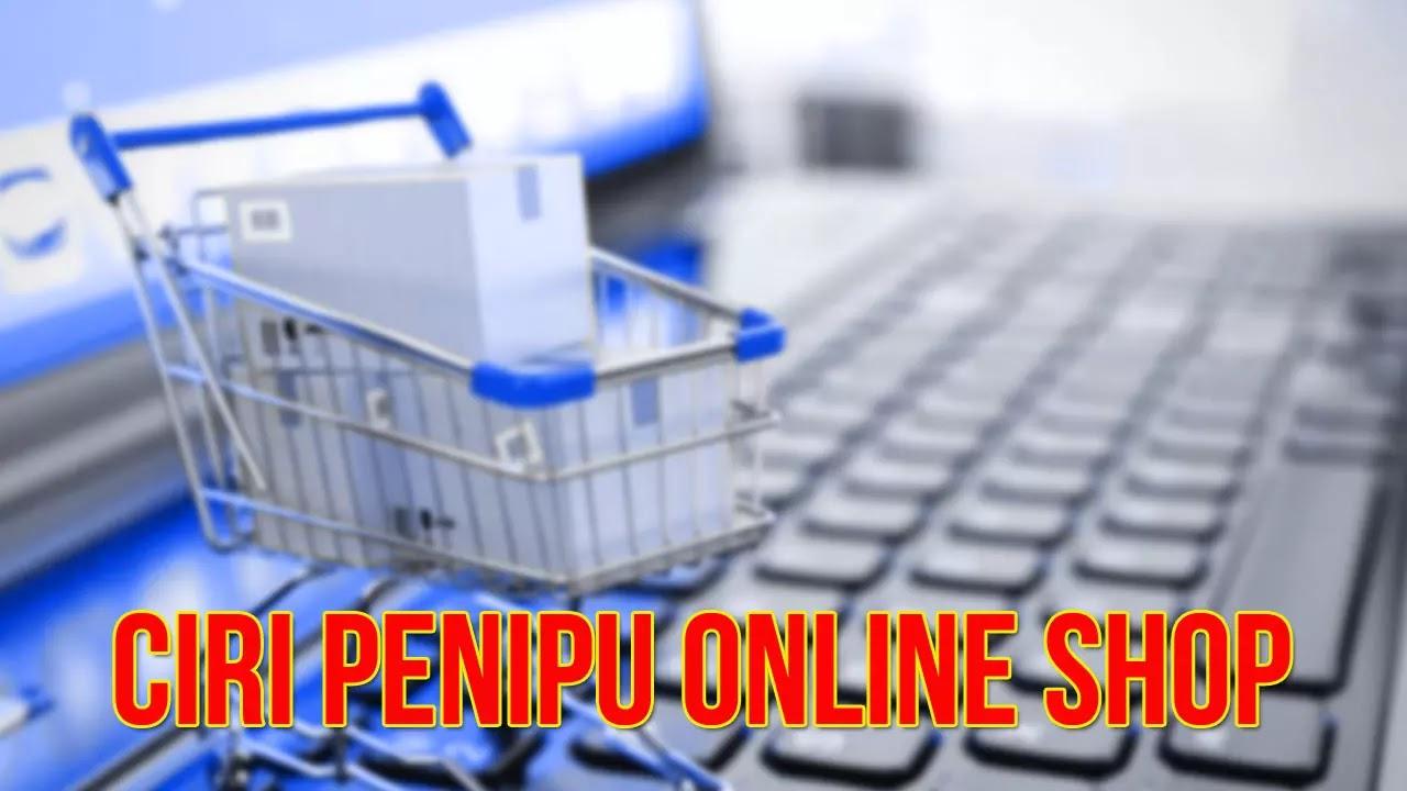 5 tanda penipu online shop