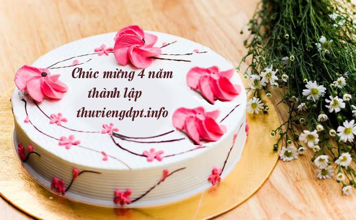 Mừng 4 năm thành lập thuviengdpt.info