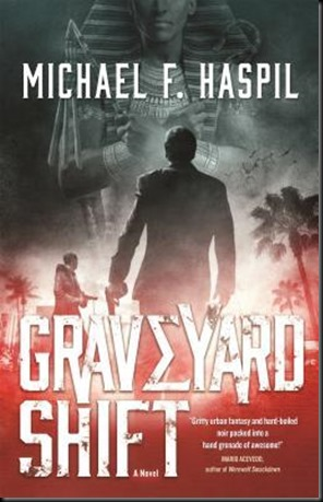 Graveyard Shift Michael F. Haspil