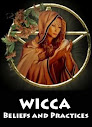 Wicca Beliefs and Practices
