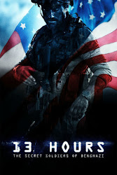 13 Hours- The Secret Soldiers of Benghazi - 13 Giờ- Lính Ngầm Benghazi