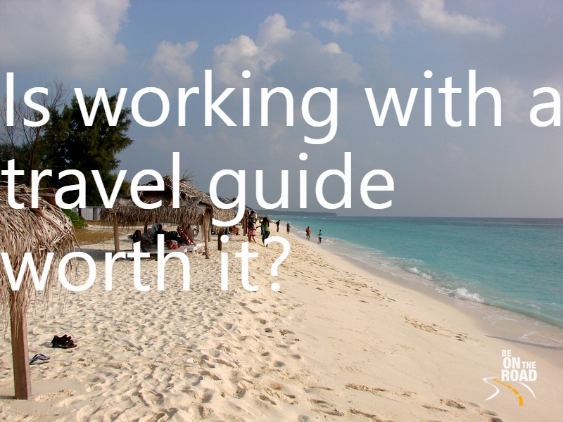 Is working with a travel guide worth it