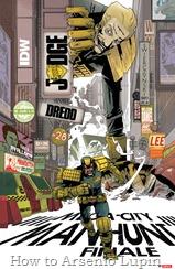 Actualización 27/07/2016: Juez Dredd IDW - Se agregan los números 26, 27 y 28, cerrando así el arco de la Caza al Hombre en Mega City, gracias a los AT-Jueces - Mastergel & Antonimo.