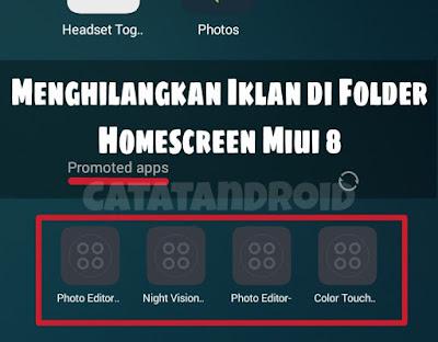 Cara Menghilangkan Iklan Di Dalam Folder Homescreen MIUI