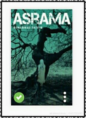 Review Novel:Asrama-Muhammad Fatrim