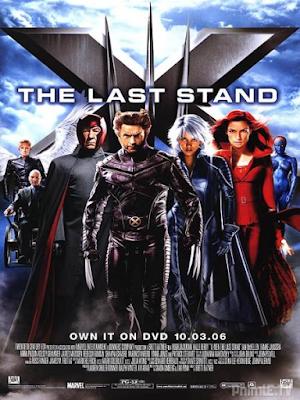 Phim Dị Nhân 3: Phán Xét Cuối Cùng - X-men: The Last Stand (2006)