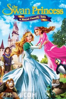 Công Chúa Thiên Nga: Vương Quốc Thần Tiên - The Swan Princess: A Royal Family Tale (2014) Poster