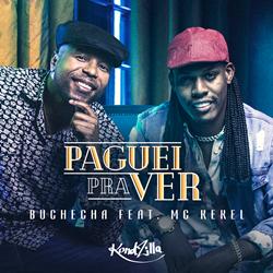 MC Kekel Part. Buchecha - Paguei Pra Ver