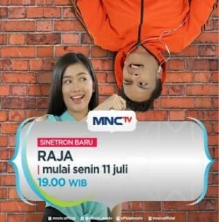 sinopsis sinetron raja di mnc tv dibintangi oleh randy pangalila
