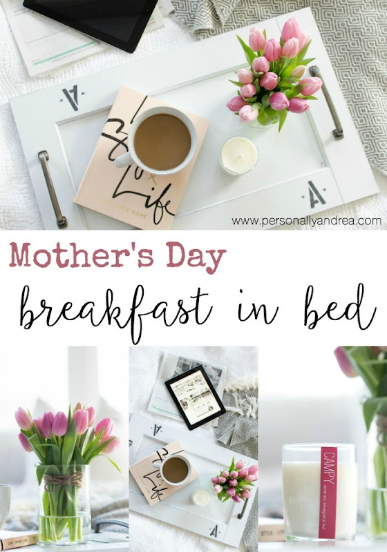 Breakfast in Bed for Mother's Day Essentials