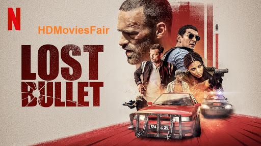 Lost Bullet 2020 banner HDMoviesFair