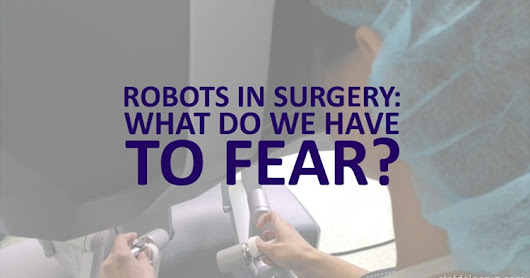The dangers of robotic surgery