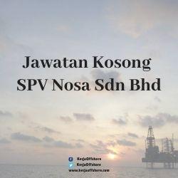 Jawatan Kosong SPV Nosa Sdn Bhd