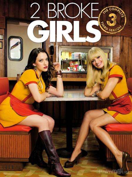Phim 2 nàng bá đạo (Phần 3) - 2 Broke Girls (Season 3) - VietSub