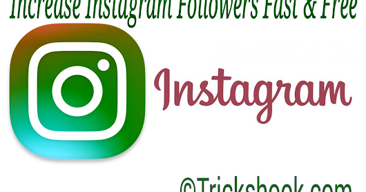 How to Get More Instagram Followers Free instantly
