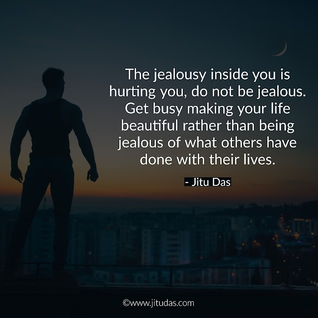 Jealousy quotes by Jitu Das philosophy quotes