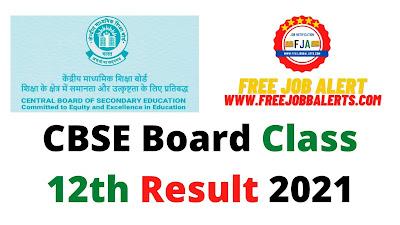 Sarkari Result: CBSE Board Class 12th Result 2021