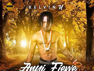[MUSIC]: Kelvin U – Anyi Ejewe