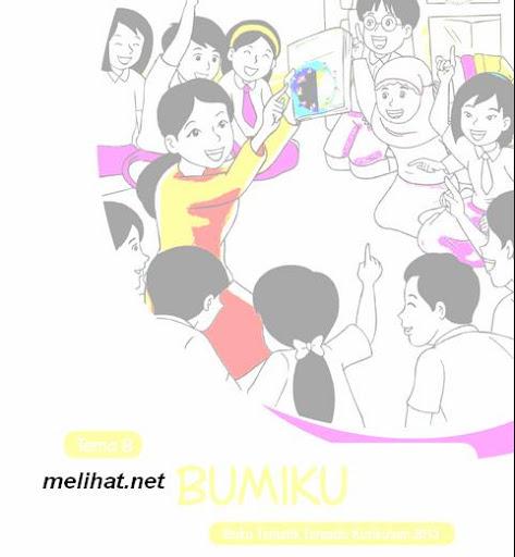 Buku Kurikulum 2013 SD/MI Kelas 6 Tema 8 Bumiku