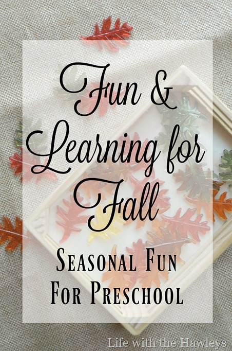 Fall Activities for Preschoolers- Life with the Hawleys
