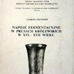 """Andrzej Klonder """"Napoje fermentacyjne w Prusach Królewskich w XVI-XVII wieku"""", Zakład Narodowy im. Ossolińskich, Wrocław 1989.jpg"""