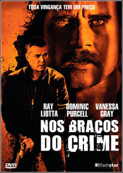 Nos Braços do Crime Legendado 2012
