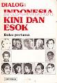 Indonesia Kini dan Esok 1