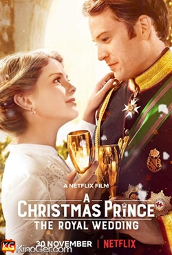 A Christmas Prince The Royal Wedding (2018)