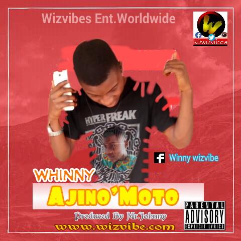 New Music: Download Whinny_Ajino'Moto.mp3